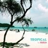 Tropical  Summer 2015
