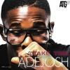 AdeJosh - Take Time (Prod. By ATG Musick)