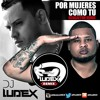 Lapiz Conciente ft. Shadow Blow - Por Mujeres Como Tu (Reggaeton Remix) by Dj Ludex