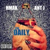 The Daily (feat. Ant J & KA$H)