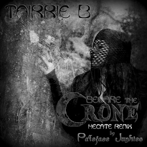 Beware The Crone (Hecate Remix) By PaleFace Junkies