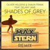 Shades Of Grey (Max Stern Remix) [FREE DOWNLOAD]