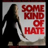 Some Kind of Hate - Moira