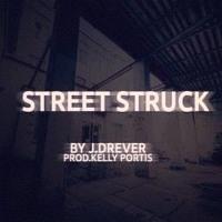 J.Drever - Street Struck