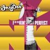 Fuckin' Perfect (JayBee Bootleg)- P!nk