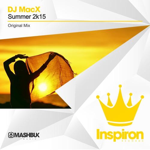 DJ MacX - Summer 2k15 (Original Mix)OUT NOW!