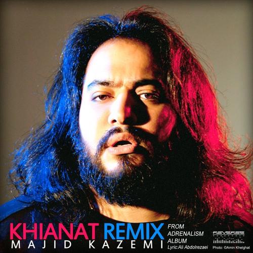 Majid Kazemi - Khianat (Remix)