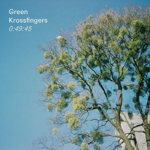 Mix 007: Krossfingers - Green