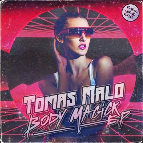 HOTDIGIT016 Tomas Malo - Body Magick (Preview)