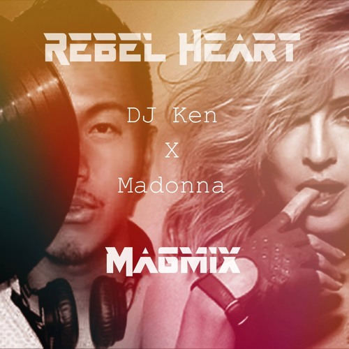 Madonna Rebel Heart Megamix