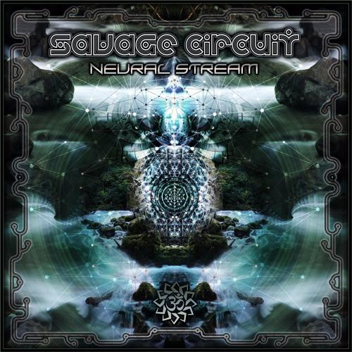 Savage Circuit_Neural Stream_FSR0063EP