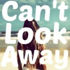 Can't Look Away Ft. TJ Hickey