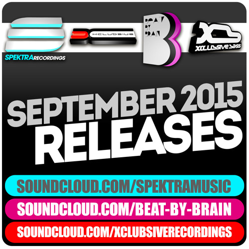 Spektra Music - September 2015 Releases * FREE DOWNLOAD