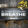 247HC100 - Al Storm & Euphony (Feat Danielle) - Breathe (Scott Brown Remix) OUT NOW