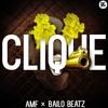 AMF & Bailo Beatz - Clique