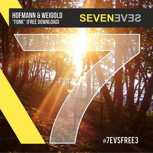 Hofmann & Weigold - Funk (Free Download)(7EVSFREE3)