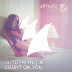 Count On You (Original Mix) [OUT NOW]