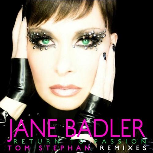 Jane Badler: Return To Passion (Tom Stephan Remix)