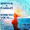 Special Kay & FairouzT - Strictly Vocal Vol.1