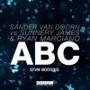 Sander Van Doorn, Sunnery James & Ryan Marciano - ABC (STVW Bootleg) *CLICK BUY FOR FREE DL*