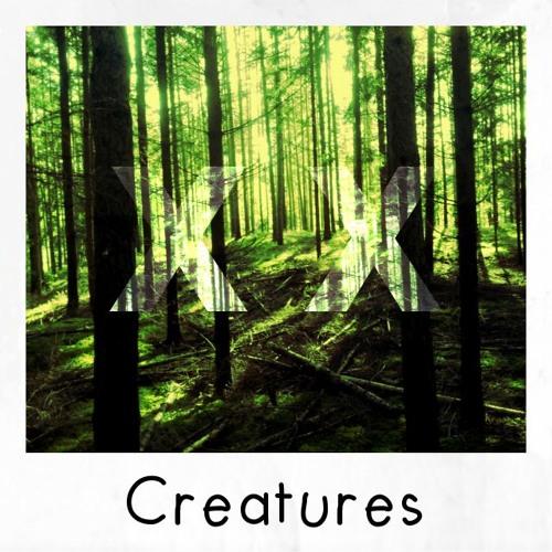 Creatures (Original Mix)
