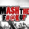 Dan Absent - MASH THE F#@K UP 6.0 (80  Songs In 10 Minutes)