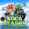 BLACK LION SOUND PRESENTS SOCA SEASON OLD SCHOOL MEETS NEW SCHOOL