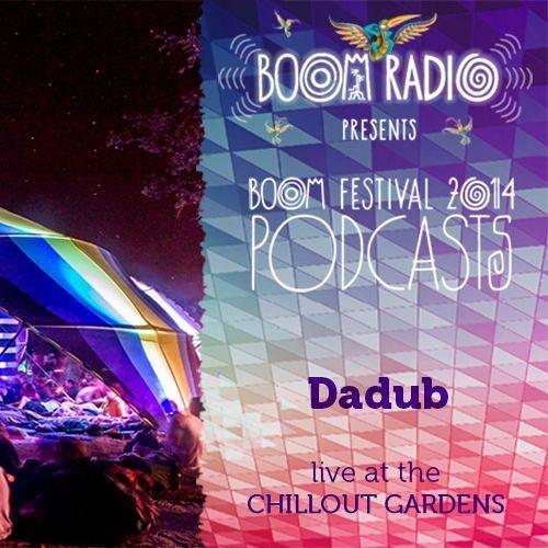 Dadub - Chill Out Gardens 17 - Boom Festival 2014