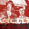 Let's Get It On (((c50barz Remx))){{{Feat. Snoop Dogg}}}