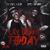 Lay Down Today ft. Lord Infamous