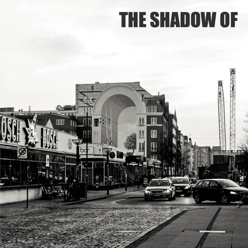 The Shadow Of- Debut EP