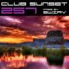 Club Sunset Episode 257