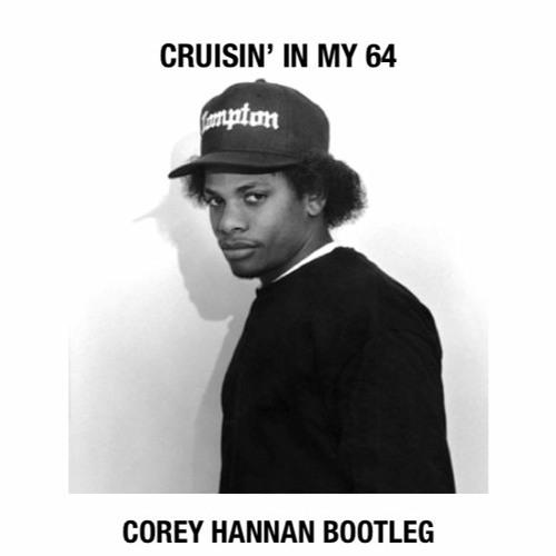 Eazy E Boyz N The Hood Corey Hannan Bootleg F D By Corey Hannan