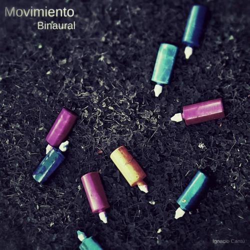 175 / Ignacio Cantú - Movimiento Binaural