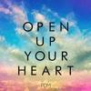 Rio Open Up Your Heart Original Mix Album Cover