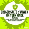 Gregor Salto & Wiwek - On Your Mark (Mike Cervello Remix)