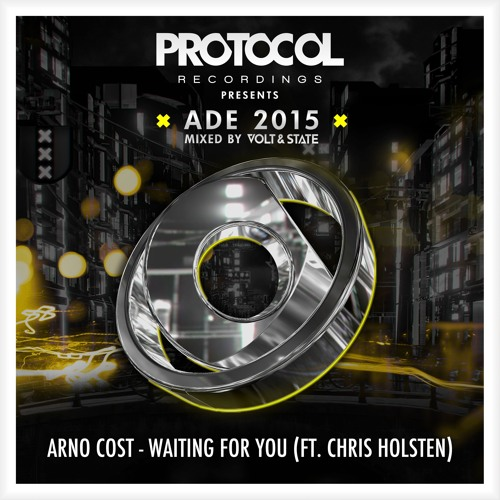 Arno Cost - Waiting For You ft. Chris Holsten (ADE Exclusive)