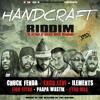 Chuck Fenda - Dem A Try (Handcraft Riddim) One Drop Music - September 2015