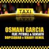El Taxi - Dope Squad X Kharfi Remix