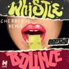 Uberjak'd - Whistle Bounce (Cherry Eye Trap Remix) *FREE DOWNLOAD* [Big EDM Sounds]