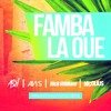 ASH  X AVI S  X NICK WILLIAM  X  NICOLIUS - Famba La Oue 2015 .