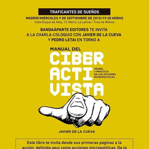 «Manual del ciberactivista» Charla-coloquio con Javier de la Cueva.
