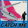 Vicetone - Catch Me mp3