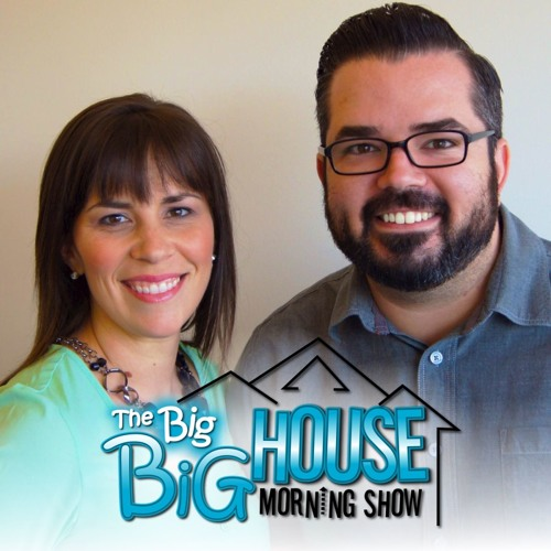 The Big Big House Morning Show Podcast