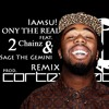 Iamsu! - Only That Real(Remix) feat. 2 Chainz & Sage The Gemini [Download]