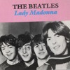 Beatles - Lady  Madonna cover