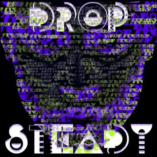 Drop Steady - Time Remix (Original)