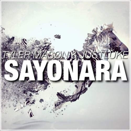 Tyler Mason JustLuke - Sayonara (Original Mix)
