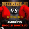 Rumble VS Outside (INGOLD Bootleg)[CLICK BUY FOR FREE DOWNLOAD]