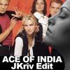 Ace Of India (JKriv Edit)